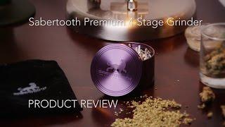 Marijuana Product Review: Sabertooth 4-Stage Premium Aluminum Grinder