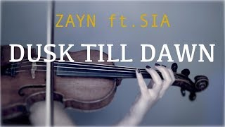 Zayn Ft Sia Dusk Till Dawn For Violin And Piano