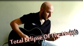 Total Eclipse Of The Heart - Fingerstyle Guitar Cover