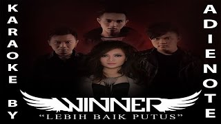 download lagu Winner   Lebih Baik Putus Karaoke gratis