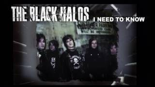 Watch Black Halos I Need To Know video