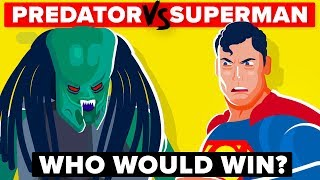 PREDATOR vs SUPERMAN - Who Would Win In A Battle? | Predator Movie & Superman Movie