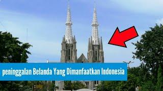 7 Peninggalan Belanda Yang Masih Dimanfaatkan Bangsa Indonesia Sampai Sekarang