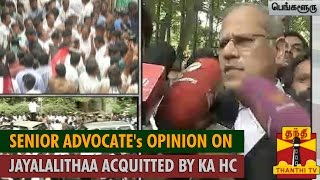 "Senior Advocate's Opinion on ""Jayalalithaa Acquitted by Karnataka High Court"""
