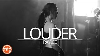 Video RAYLEE - LOUDER (Official Music