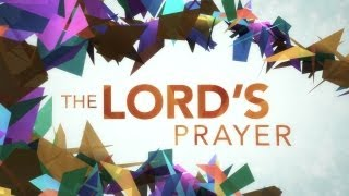 The Lord's Prayer (Kaleidoscope) | Dan Stevers