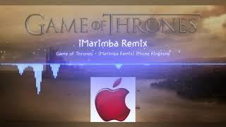Game Of Thrones Marimba Remix iPhone Ringtone