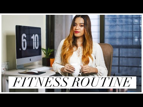 MY FITNESS ROUTINE | Debasree Banerjee