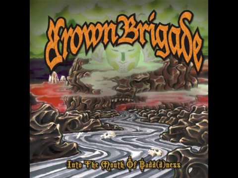 Brown Brigade - Last Writes