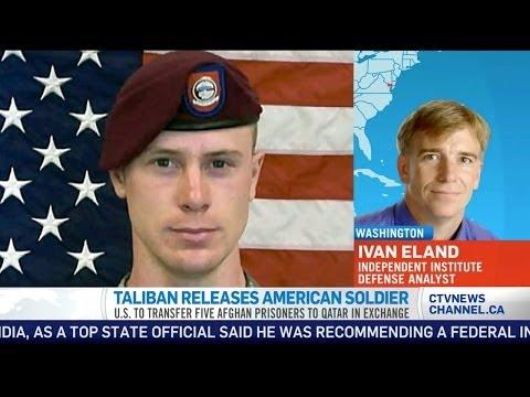Ivan Eland on Taliban's POW Exchange