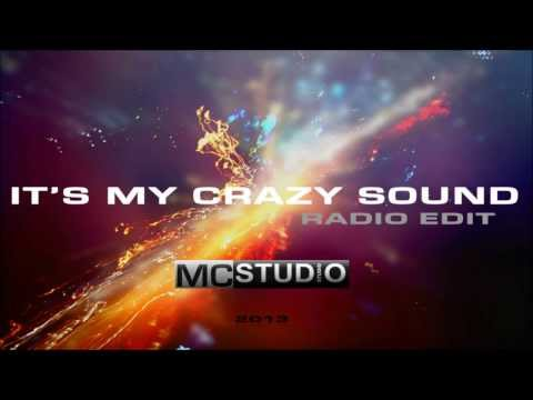 MC - It's my crazy sound (Radio Edit)