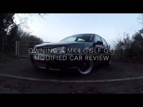Owning A MK4 Golf GTI. Modified Car Review