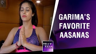 5 Best Aasanas For A Healthy Life With Garima Jain