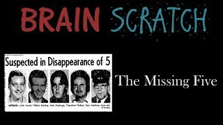 BrainScratch: The Missing Five