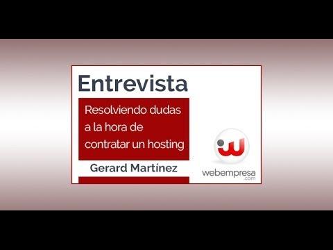 Entrevista con Gerard Martínez - Webempresa