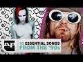 SMELLS LIKE NOSTALGIA!!! 10 Essential 90s Songs