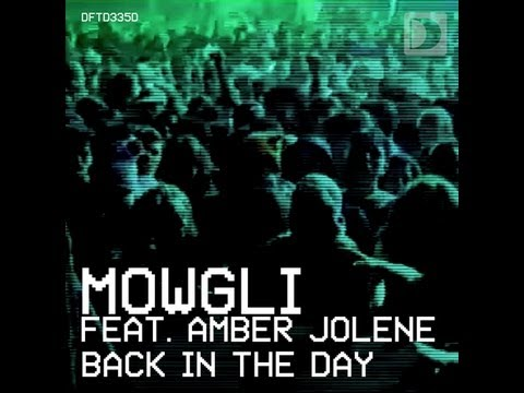 Mowgli Feat. Amber Jolene - Back In The Day [full Length] 2012 video