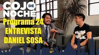 CojoDeNoche 24 PARTE 2 Daniel Sosa