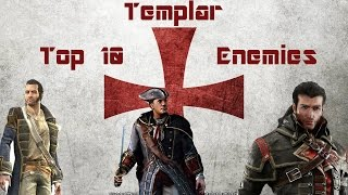 Top 10 Assassin's Creed Templar Enemies