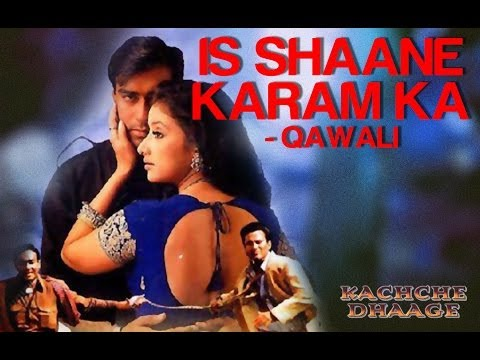 Is Shane Karam Ka Kya Kehna - Qawwali- Kachche Dhaage - Nusrat Fateh Ali Khan video