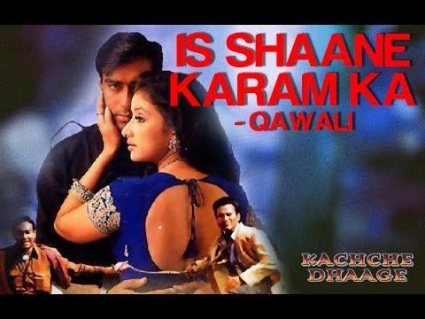 Is Shane Karam Ka (Qawali) - Kachche Dhaage | Ajay Devgn & Saif...