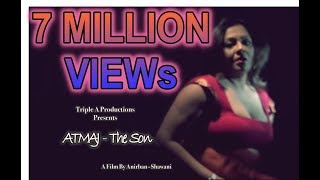 Atmaj - The Son .... Starring Sreelekha Mitra & Hritam Ghosh