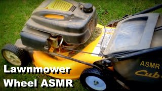 Lawn Mower Wheel - ASMR