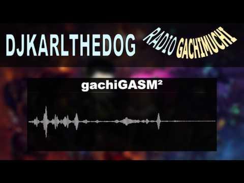 Radio GachiMuchi Ep.2   gachiGASM²   Forsen Cancer Music