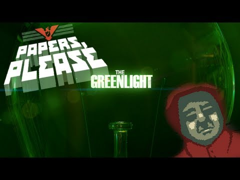 The Greenlight - Papers Please
