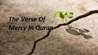 The Verse Of Mercy In Quran By Mufti Menk