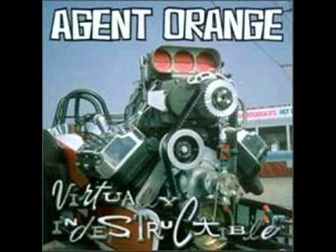 Agent Orange - Make Up Your Mind And Do What You Want To Do