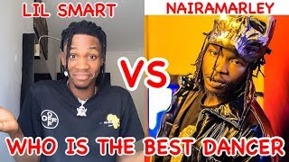 Lil Smart VS Naira Marley💥WHO IS THE BEST DANCER💥