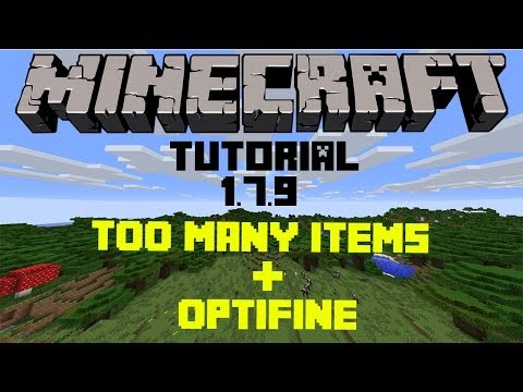 Minecraft Mod Tutorial | Come Installare Optifine + TooManyItems [1.7.9]