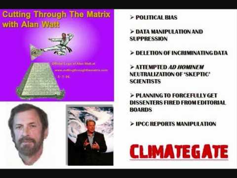 Alan Watt 2of4: Why Climategate won't stop green lunacy