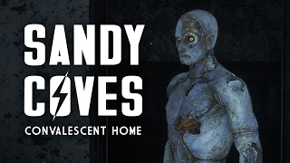 The Full Story of Sandy Coves Convalescent Home - Fallout 4 Lore