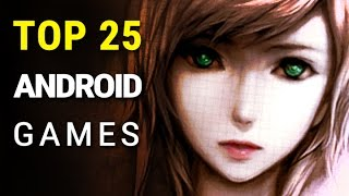 Top 25 Android Games
