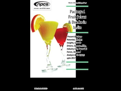 Packaged Fruit Juices & Drinks in India- By NPCS