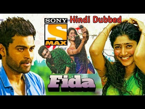 Fida 2018 Upcoming Hindi Dubbed South Movie World Tv Premiere Release information¦¦ SHDF