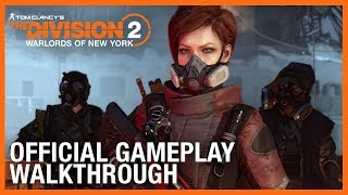 Tom Clancy's The Division 2: Warlords of New York: Official Gameplay Walkthrough | Ubisoft [NA]