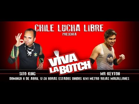 CLL Viva la Botch 4 - Mr. Keyton VS Sito King