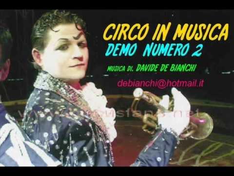 CIRCO IN MUSICA. DEMO NUMERO 3. musica di. DAVIDE DE BIANCHI