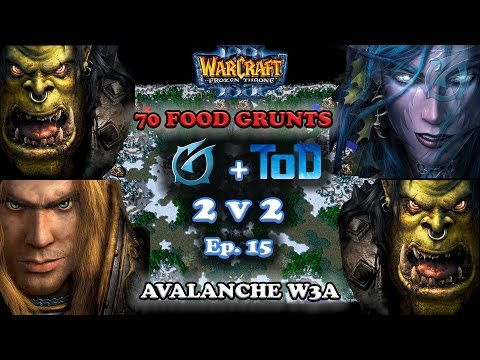 Grubby | Warcraft 3 The Frozen Throne | 2v2 with ToD - 70 Food Grunts - Avalanche - Episode 15