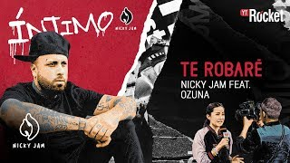 13. Te Robaré - Nicky Jam x Ozuna | Video Letra