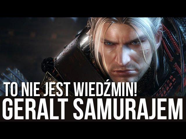 Geralt samurajem?! Gramy w NioH! [tvgry.pl]