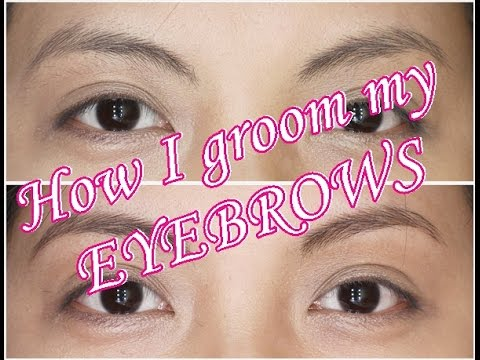 How I Groom My Eyebrows (Tagalog) | Micmic's Corner