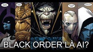 Avengers: Infinity War - ĐỒNG BỌN CỦA THANOS LÀ AI? (Black Order)