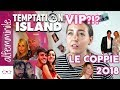 Le coppie di TEMPTATION ISLAND VIP 2018 💃🏼CAST