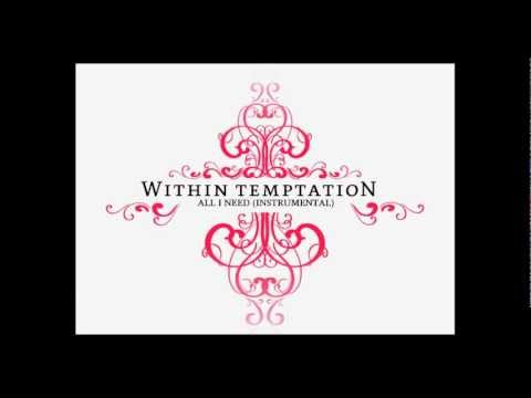 Within Temptation - All I Need (instrumental) video