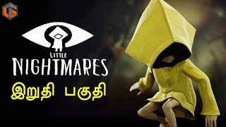 Little Nightmares Ending Horror Game Live Tamil Gaming
