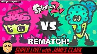 Splatoon 2 - Cake vs Ice Cream - SPLATFEST REMATCH! | Super Live! with James Clark